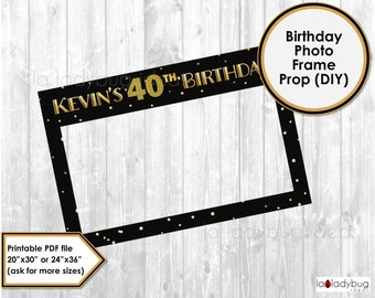 Birthday photo frame prop. 40th birthday photo prop. Golden. DIY PDF Printable file. Black and Gold birthday frame prop for selfie station.