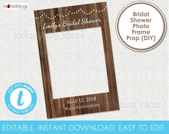 Editable Rustic Bridal Shower photo frame prop. Rustic frame prop. Rustic wedding frame for selfie station. Instant download. Easy to edit.