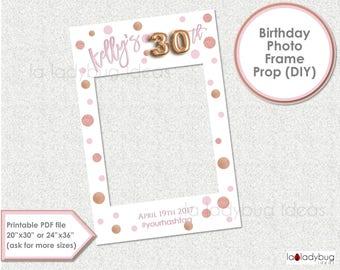 Birthday photo frame prop. 30th birthday photo prop. DIY PDF Printable file. Rose Gold foil balloon birthday frame prop for selfie station.