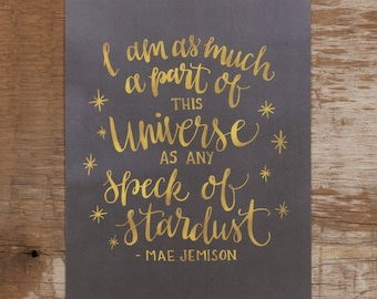 Mae Jemison, Mae Jemison Print, Astronomy Gift, Universe Quote, Stardust Quote, Hand Lettered Quote, Watercolor Art Print, Art Gift,