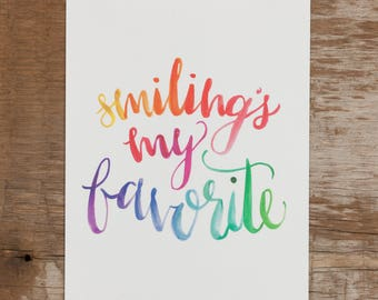 Smilings My Favorite, Rainbow Ombre Print, Elf Quote, Rainbow Watercolor Print, Hand Lettered, Smiling's My Favorite Print, Christmas Print