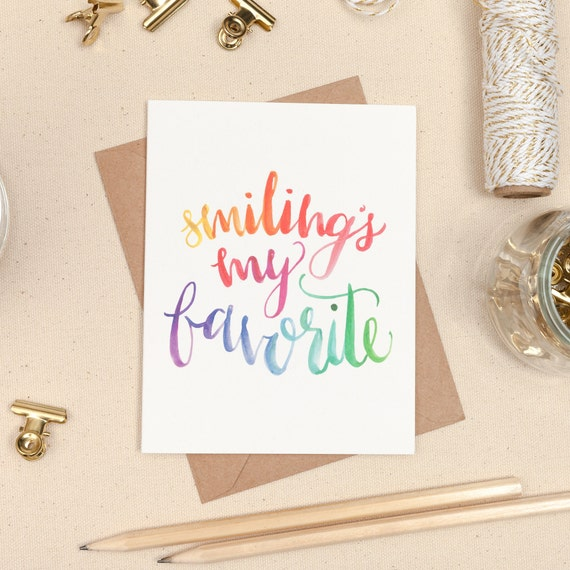 Happy Card Rainbow Watercolor Card Smilings My Favorite Rainbow Ombre Card Hand Lettered Smiling/'s My Favorite Card Elf Quote