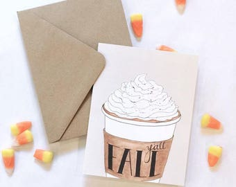 Fall Y'all Coffee Card - Pumpkin Spice Latte - Coffee Lover Gift - Hand Lettered - Coffee Cup - Watercolor - Coffee Art - Fall - Starbucks