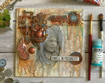 """Mixed Media 3-D Assemblage """"Dwell in Possibility"""""""
