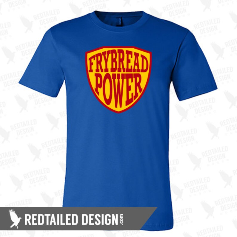 84d374014963b Frybread Power T-Shirt - Native American Clothing - Indigenous