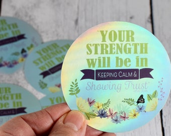 Set of 6 Holographic Vinyl stickers, Sticker for get well package, Sticker for envelope, Isa 30:15, Trust Sticker, Your Strength, Keep Calm