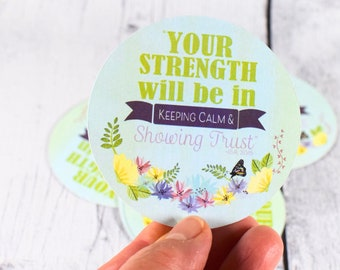 Set of 6 stickers - Strength Sticker, Sticker for get well package, Sticker for envelope, Isa 30:15, Trust Sticker, Your Strength, Keep Calm