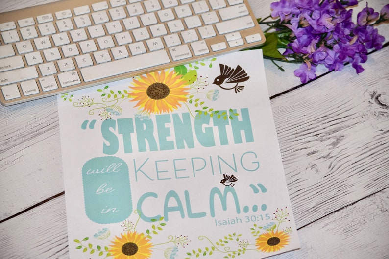 Encouraging Printable Strength will be in keeping calm image 0