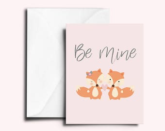 PRINTABLE Be Mine Valentines Day Foxes Cute Card!