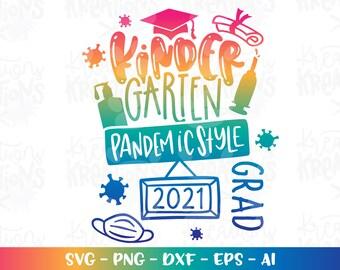 I Survived Kindergarten Class Of 2021 Svg Png Cricut Silhouette Cut File 2021 Class Of  Graduate 2021 Svg Virtual School Svg Dxf Jpg