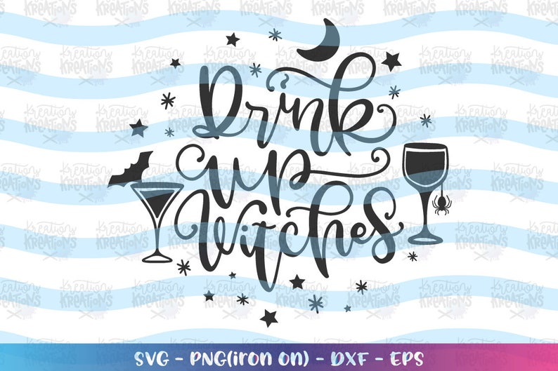 Drink up Witches SVG  Halloween Drinking Alcohol Wine svg Hand image 0