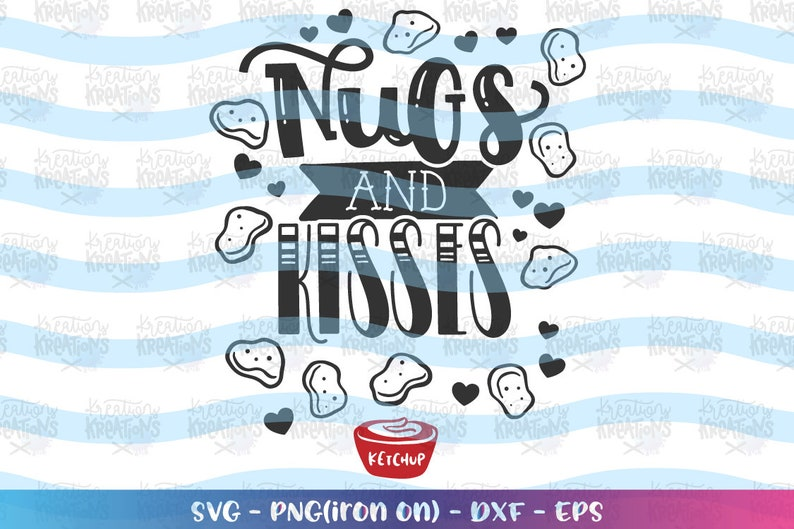 Nugs and Kisses svg Chicken Nuggets Funny Love Valentine's image 0