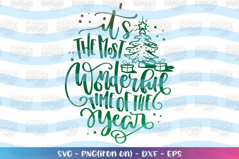 It's the most Wonderful time of the year svg hand lettered image 0