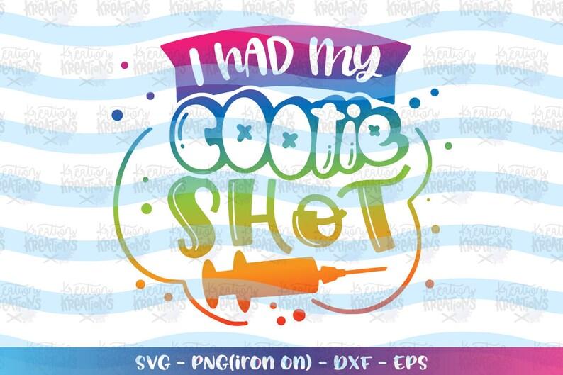 I had my cootie shot SVG nurse svg cute printable iron on image 0