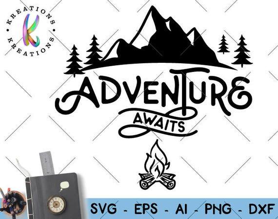 Adventure Awaits Svg Adventure Mountains Svg T Shirt Cut