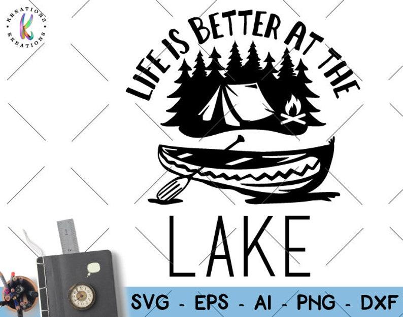 Download Camplife svg Canoe svg Kayak svg Life is better at the ...