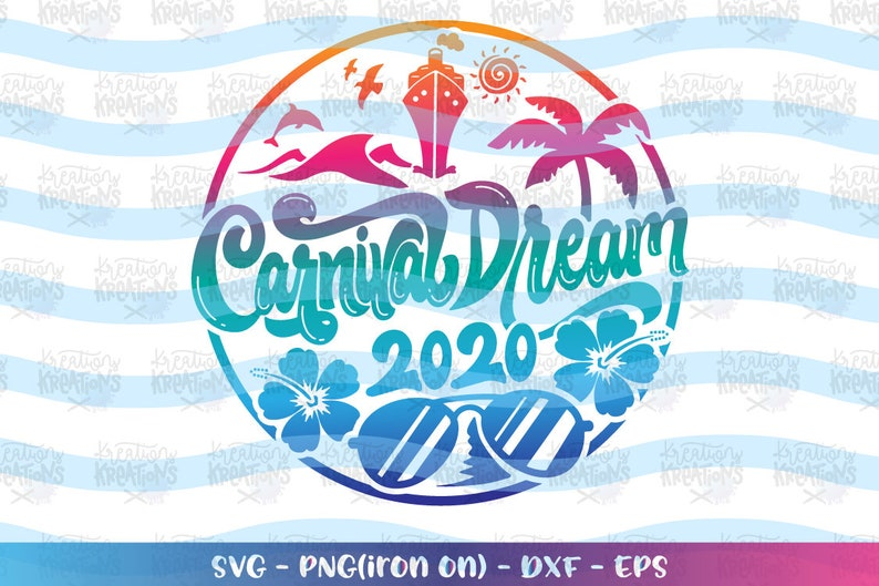 Family cruise svg Carnival Dream 2020 svg cruise ship print image 0