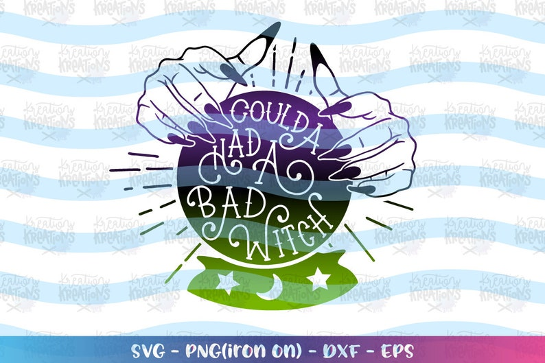 Coulda had a bad witch SVG crystal ball svg Halloween quote image 0