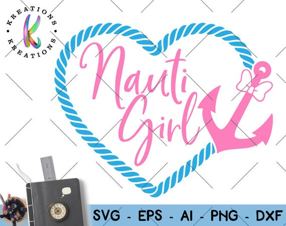 Cruise Ship Svg Cruise Ship Rope Heart Cute Anchor Nauti Girl Etsy