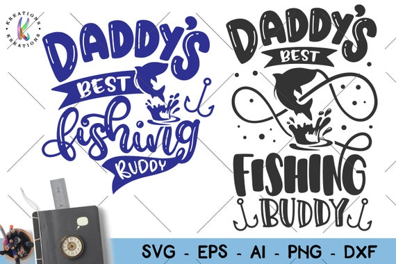 Download Daddy S Buddy Svg Daddy S Fishing Buddy Svg Cutting Files For Cricut Or Silhouette Fisherman Gift Shirt Svg Fishing Buddy Svg Art Collectibles Sculpture Vadel Com