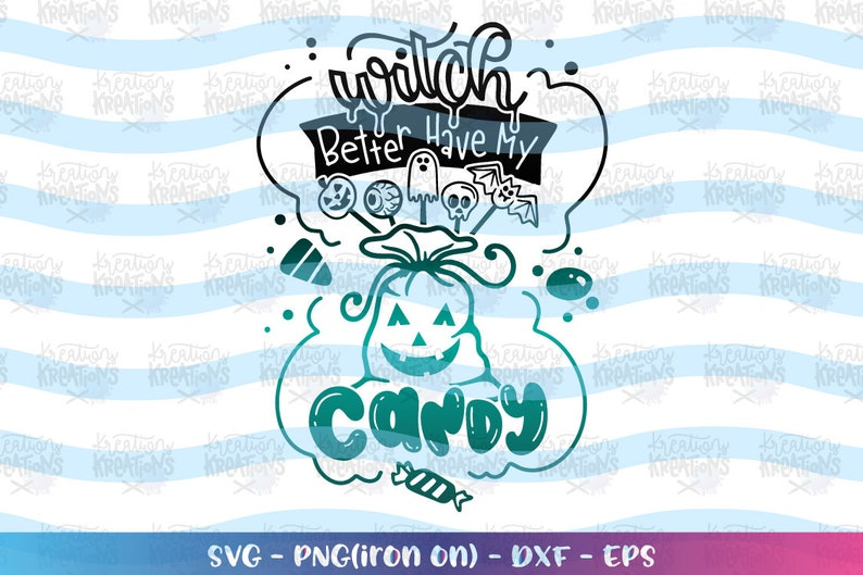 Witch better have my Candy svg Halloween candy svg Hand drawn image 0