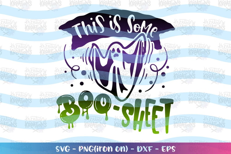 This is some BOO-Sheet svg funny Halloween Ghost quote svg image 0