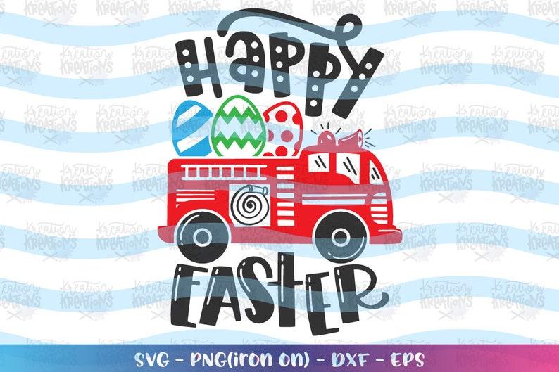 Fire Truck Happy Easter svg Easter Eggs Cute Kids firetruck image 0