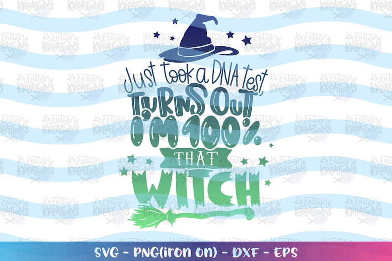 Just took a DNA test turns out i'm 100% that witch SVG image 0