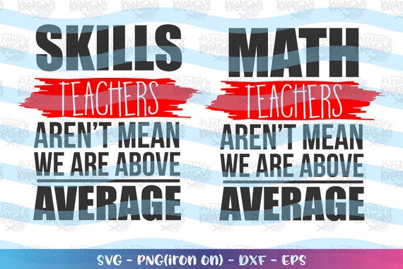 Math Teacher SVG Skills teachers quotes saying svg math teachers aren\'t  mean svg funny quote svg cut file Cricut Download vector SVG png dxf
