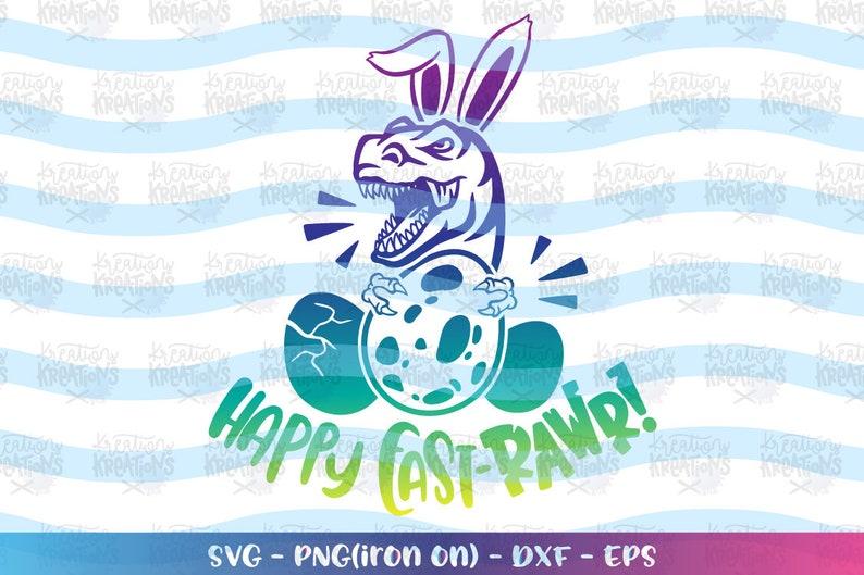 Happy East-RAWR svg Dinosaur T-Rex Egg happy easter svg design image 0