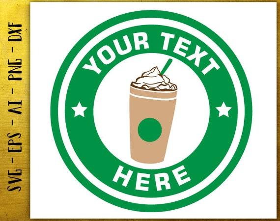 customized coffee svg logo template svg starbucks svg cut etsy