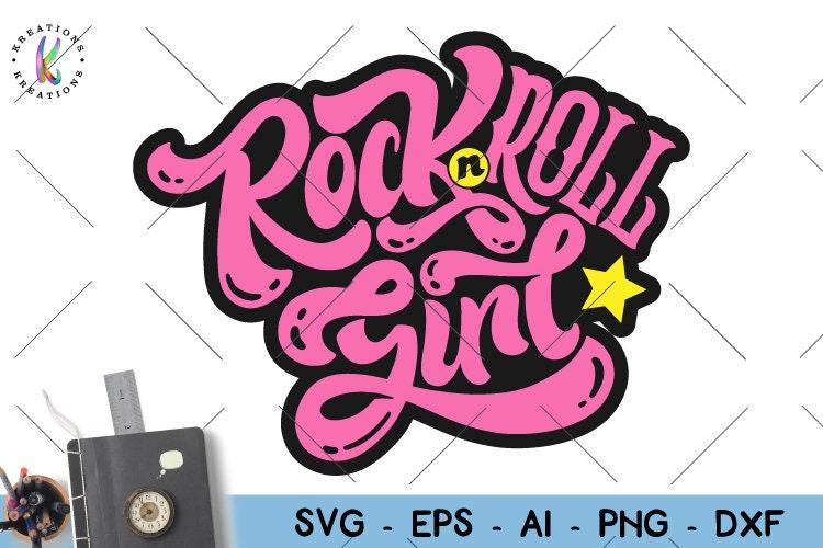 Rock N Roll Girl SVG Rock chick svg hand drawn svg print