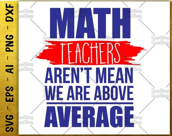 Math Teacher SVG teacher quotes saying svg math teachers   Etsy
