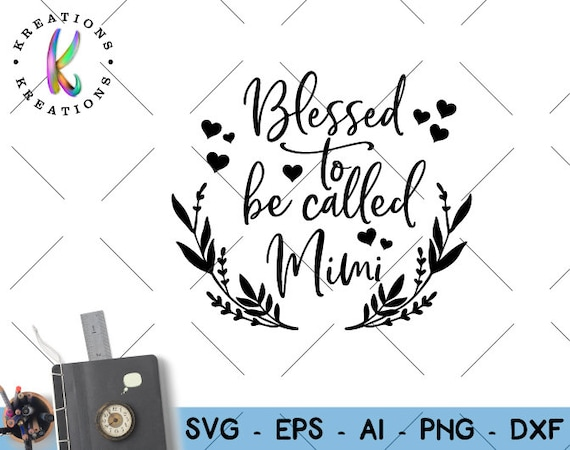 Download Mimi quote SVG Blessed to be called Mimi svg expecting | Etsy