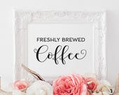 Coffee Bar Sign Printable, Freshly brewed Coffee, Love is brewing Sign, Bridal shower table signs, Wedding signs, wedding printable signs