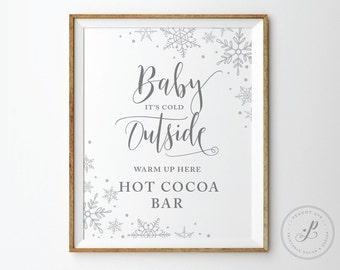 Hot Chocolate Bar Printable, Baby its Cold Outside sign, Hot Cocoa bar, Bridal shower sign, Winter Wedding decor, Snowflake wedding signs