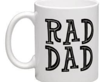 Rad Dad mug, Dad Birthday mug, Christmas gift for dad, Baby shower gift for him, Dad gift, gifts for Dad, stepdad gift, cool dad mug