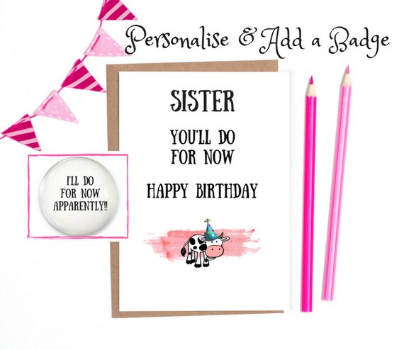 Funny Birthday Card Sister