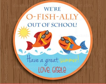 O-fish-ally Out of School Labels, Printable School Out Labels, Summer Break Labels, School Break Labels, Summer Tags, School Labels,Fish Tag