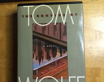 The Bonfire of the Vanities by Tom Wolfe - First Trade Edition