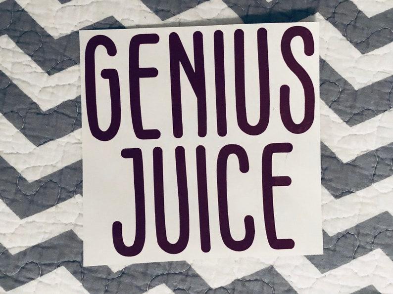 65b3a9ea254 Genius Juice Decal-Sticker-Yeti-Rtic-Sic-Tumbler-Ozark   Etsy