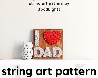 String art pattern printable - I love dad DIY string art pattern with instructions, Fathers day DIY craft kit for kids