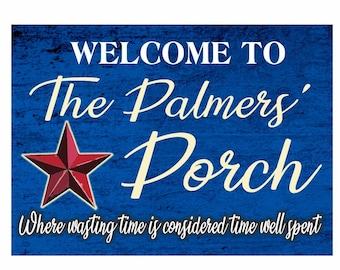 Personalized Porch Sign Featuring Country Star Available in Blue or Maroon