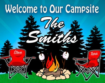 Welcome To Our Campsite Sign Chairs By Campfire  Add Name