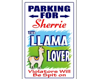 Personalized Llama Lover Parking Sign -Add Name- Free Shipping