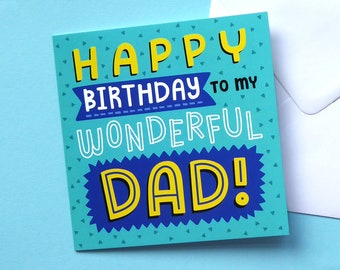 Dads Birthday Card, Birthday Card For Dad, Fun Birthday Card For Dad, Wonderful Dad Card, Colourful Cards For Him, Happy Birthday Dad
