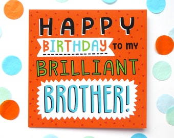 Birthday Card For Brother, Happy Birthday to My Brilliant Brother, Card For Brother, Boys Birthday Card, Orange Birthday Card, Card For Him
