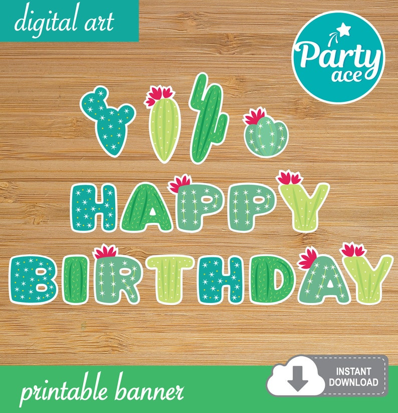 photograph regarding Happy Birthday Printable Banner named Cactus Satisfied Birthday Printable Banner for a Mexican Cinco de Mayo Fiesta Celebration Decoration