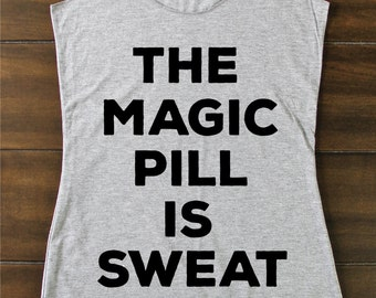 The Secret Pill Is Sweat - Fitted Tank - Funny Tank - Funny - Tank Tops - Funny Workout Tank - Gym Tank - Workout Tanks For Women