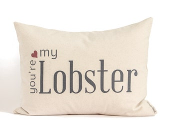 2nd Anniversary Cotton Gift, Two Year Anniversary, You're My Lobster, Gift for Him, Gift for Her, Custom Pillow
